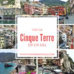 Visitar y conocer Cinque Terre en un día