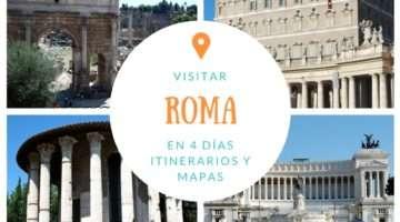 Qué ver y visitar en Roma en cuatro días – Itinerarios y mapas