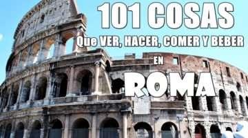 101 Cosas que ver, hacer, beber y comer en Roma
