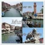 Murano – Que ver en Murano y como llegar desde Venecia