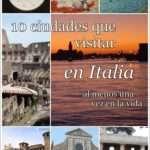 TOP 10 Ciudades que visitar en Italia al menos una vez en la vida