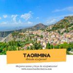 Donde alojarse en Taormina – Mejores zonas y hoteles