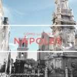 Como llegar a Nápoles en tren, avión o auto