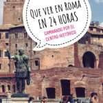 ¿Roma en un día? Ruta, mapa e itinerario